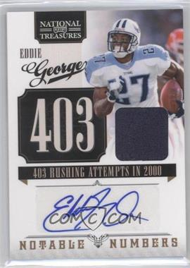 2010 Playoff National Treasures Notable Numbers Signature Materials [Autographed] [Memorabilia] #4 - Eddie George /25