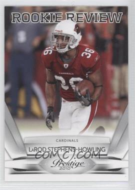 2010 Playoff Prestige Rookie Review #33 - LaRod Stephens-Howling