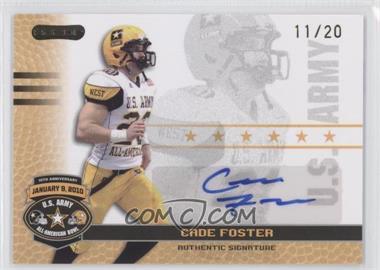 2010 Razor U.S. Army All-American Bowl Autographs Gold #BA-CF1 - Cade Foster /20