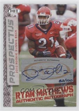 2010 SAGE Hit Prospectus Autographs [Autographed] #PA-11 - Ryan Mathews /100