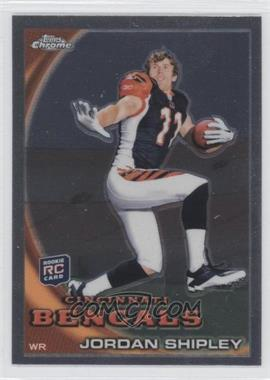 2010 Topps Chrome - [Base] #C208.2 - Jordan Shipley (Posed, No Helmet)