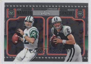 2010 Topps Chrome Gridiron Lineage #CGL-NS - Joe Namath, Mark Sanchez