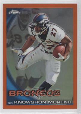 2010 Topps Chrome Rack Pack [Base] Orange Refractor #C83 - Knowshon Moreno