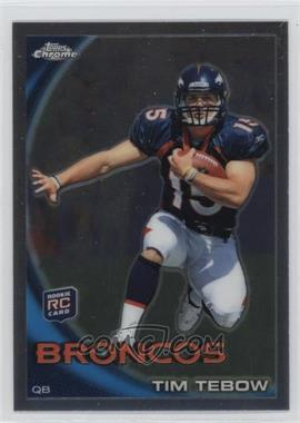 2010 Topps Chrome #C100 - Tim Tebow