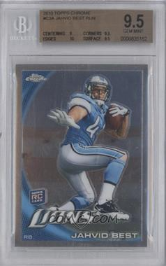 2010 Topps Chrome #C3 - Jahvid Best (Ball in Left Hand) [BGS 9.5]