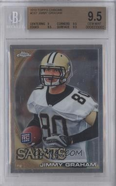 2010 Topps Chrome #C67 - Jimmy Graham [BGS 9.5]