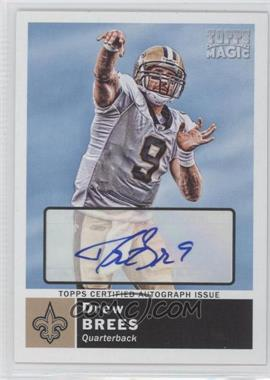 2010 Topps Magic Autographs [Autographed] #44 - Drew Brees