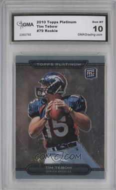 2010 Topps Platinum #79 - Tim Tebow [ENCASED]