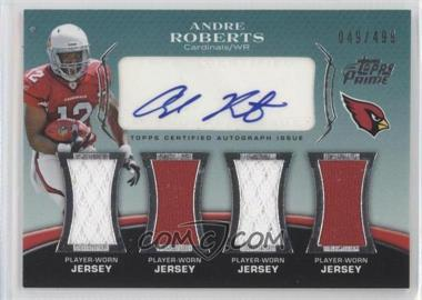 2010 Topps Prime - Level 5 Autographed Relic #PL5-AR - Andre Roberts /499