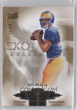 2010 Upper Deck Exquisite Collection [???] #ER-PD - Pat Devlin /99