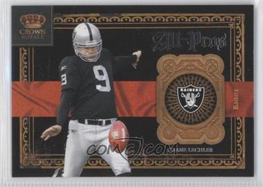 2011 Crown Royale - All-Pros #18 - Shane Lechler