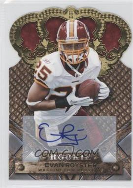 2011 Crown Royale - [Base] - Gold Signatures [Autographed] #132 - Evan Royster /499