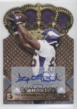 2011 Crown Royale - [Base] - Gold Signatures [Autographed] #192 - Stephen Burton /499