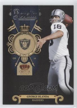 2011 Crown Royale - Royalty #10 - George Blanda