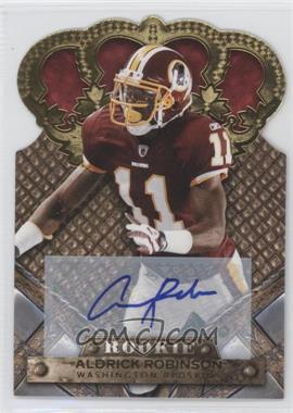 2011 Crown Royale Gold Signatures [Autographed] #106 - Aldrick Robinson /499