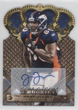 2011 Crown Royale Gold Signatures [Autographed] #149 - Julius Thomas /499
