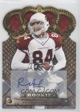 2011 Crown Royale Gold Signatures [Autographed] #181 - Robert Housler /499