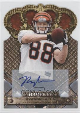 2011 Crown Royale Gold Signatures [Autographed] #187 - Ryan Whalen /499