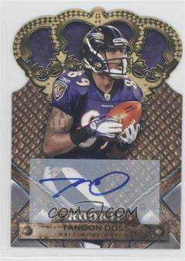 2011 Crown Royale Gold Signatures [Autographed] #195 - Tandon Doss /499