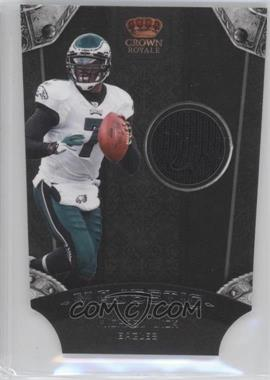2011 Crown Royale Majestic Materials [Memorabilia] #6 - Michael Vick /299