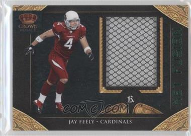 2011 Crown Royale Net Fusion #6 - Jay Feely