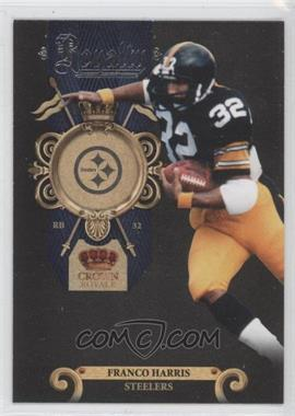 2011 Crown Royale Royalty #6 - Franco Harris