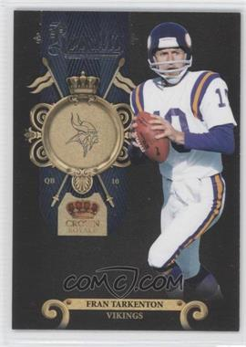 2011 Crown Royale Royalty #7 - Fran Tarkenton