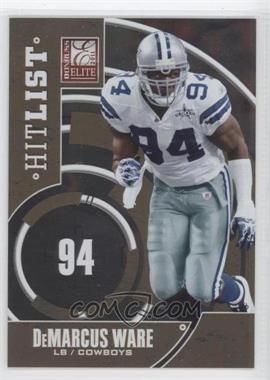 2011 Donruss Elite Hit List Gold #8 - DeMarcus Ware /999