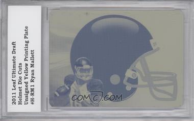 2011 Leaf Ultimate Draft - Helmet Die-Cuts - Printing Plate Yellow #H-RM1 - Ryan Mallett /1 [ENCASED]