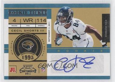 2011 Playoff Contenders #118 - Cecil Shorts