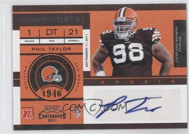 2011 Playoff Contenders #163 - Phil Taylor /371