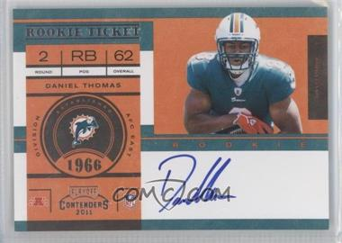 2011 Playoff Contenders #215.1 - Daniel Thomas (Base)
