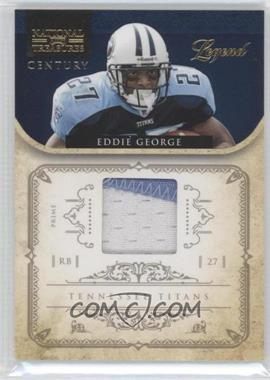 2011 Playoff National Treasures Century Prime Materials #197 - Eddie George /49