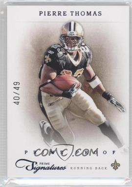 2011 Prime Signatures Prime Proof Blue #139 - Pierre Thomas /49