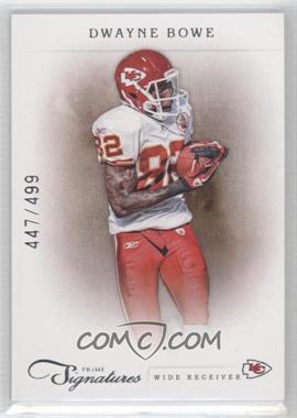 2011 Prime Signatures #57 - Dwayne Bowe /499