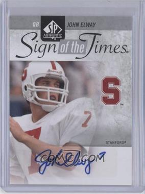 2011 SP Authentic Sign of the Times #ST-JE - John Elway