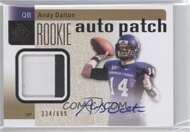 2011 SP Authentic #232 - Andy Dalton /699