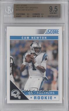 2011 Score Factory Set Update #315 - Cam Newton [BGS 9.5]
