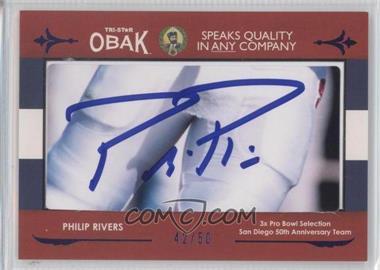 2011 TRI-STAR Obak [???] #N/A - Philip Rivers