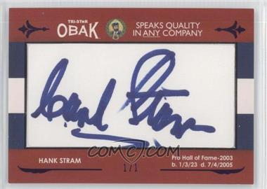 2011 TRI-STAR Obak Cut Signatures Purple #HAST - Hank Stram /1