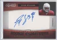 Ryan Williams /25