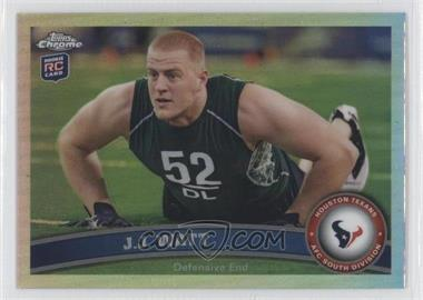 2011 Topps Chrome - [Base] - Refractor #104 - J.J. Watt