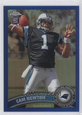 2011 Topps Chrome Blue Refractor #1 - Cam Newton /199