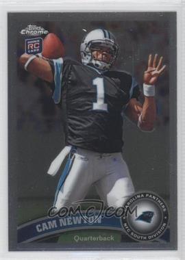 2011 Topps Chrome #1.1 - Cam Newton (Throwing Ball)
