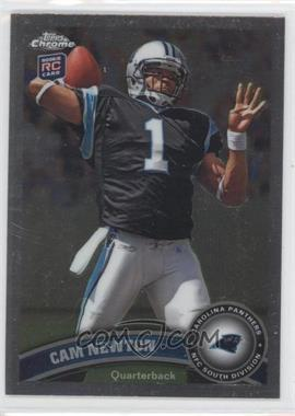 2011 Topps Chrome #1.1 - Cam Newton (throwing ball)
