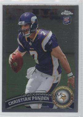 2011 Topps Chrome #165 - Christian Ponder