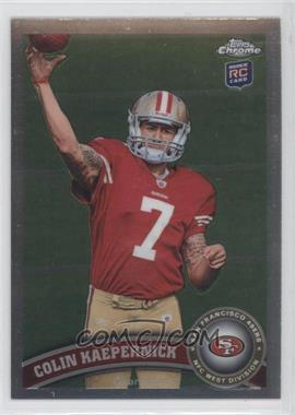 2011 Topps Chrome #25.1 - Colin Kaepernick (throwing ball)