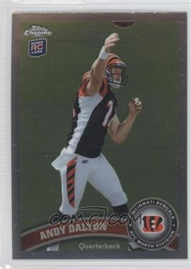 2011 Topps Chrome #51.2 - Andy Dalton (throwing)