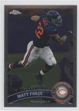 2011 Topps Chrome #83 - Matt Forte