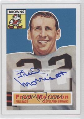 2011 Topps Gridiron Legends - 1956 Topps Reprint Autographs #81 - Fred Morrison